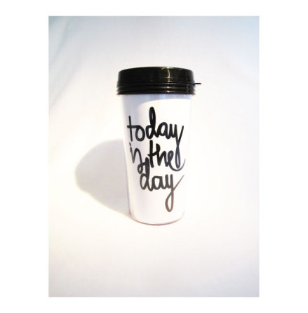 TAKE AWAY CUP - TODAY...