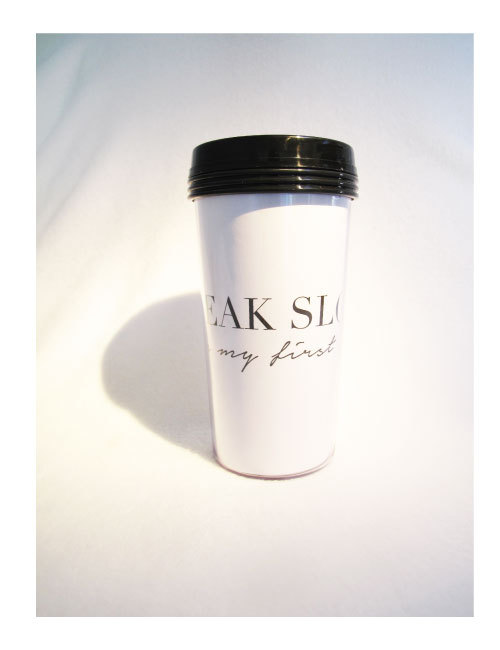 TAKE AWAY CUP - SPEAK SLOWLY...