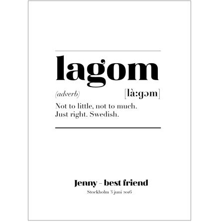 LAGOM IS