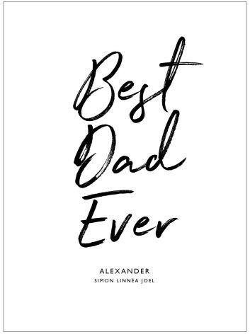 BEST DAD EVER/BEST MOM EVER farsdagstavla morsdagstavla