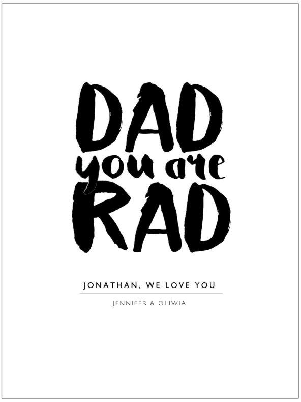 DAD YOU ARE RAD