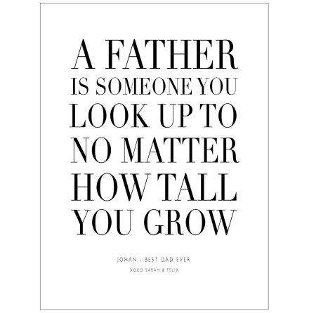 A FATHER IS SOMEONE